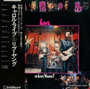 キャロル - キャロル・ライブ・イン・リブ・ヤング - FX-8081