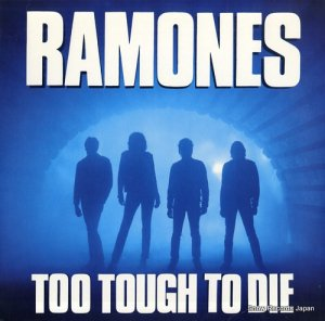 ラモーンズ - too tough to die - 1-25187