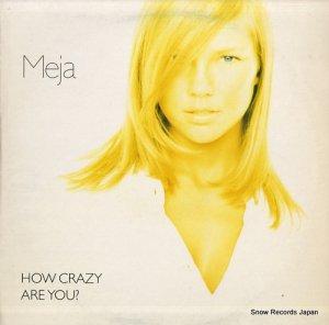 メイヤ - how crazy are you? - 6629896