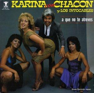 カリーナ - karina con chacon y los intocables