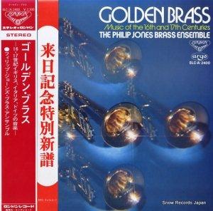 フィリップ・ジョーンズ・ブラス・アンサンブル - ゴールデン・ブラスー16・7世紀イギリス、イタリア、ドイツの音楽ー - SLC(A)2400