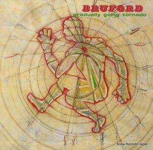 ビル・ブラフォード - gradually going tornado - EGLP44
