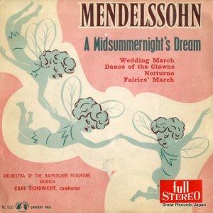 カール・シューリヒト - メンデルスゾーン:真夏の夜の夢 - M.968