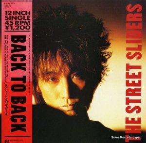 ストリート・スライダーズ - バック・トゥ・バック - 12.3H-231