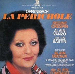 アラン・ロンバール - オッフェンバック:喜歌劇「ペリコール」全曲 - ERX2276-77