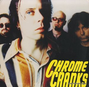 クローム・クランクス - the chrome cranks - PCP-016