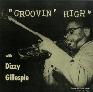 ディジー・ガレスピー - グルーヴィン・ハイ - COJY-9055