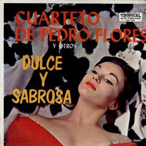 ペドロ・フローレス - dulce y sabrosa - TRLP5128