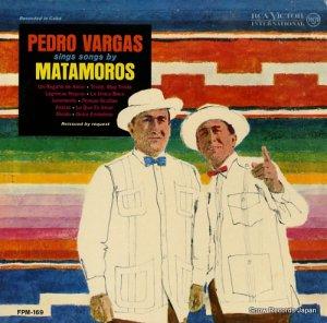 ペドロ・バルガス - sings songs by matamoros - FPM-169