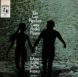 トリオ・ロス・パンチョス - more love in the tropics - CYS1030