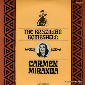 カルメン・ミランダ - ブラジリアン・ボムシェル - MCA-3502
