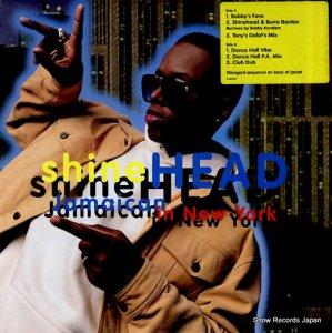 シャインヘッド - jamaican in new york - 0-66339