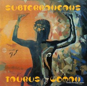 サブテラニアンズ - taurus woman ep - JAZID71T