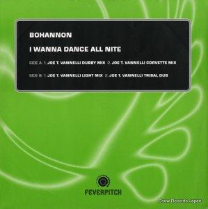 BOHANNON - i wanna dance all nite - 12FVR1010