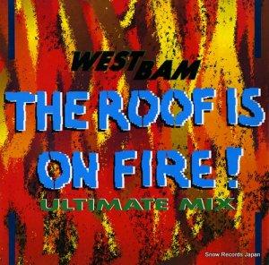 ウエストバム - the roof is on fire - SYRT10