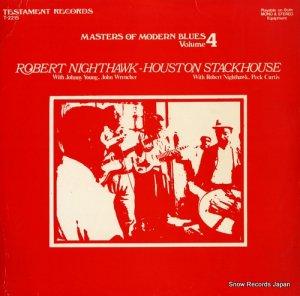 ROBERT NIGHTHAWK - masters of modern blues volume4 - T-2215