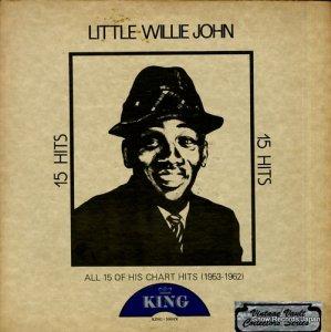 リトル・ウィリー・ジョン - 15 hits - KING-5004X