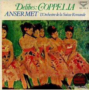エルネスト・アンセルメ - ドリーブ:バレエ音楽「コッペリア」全曲 - SLC1915-6