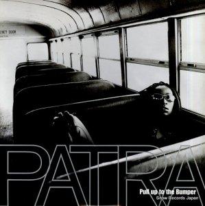 パトラ - pull up to the bumper - 4677970