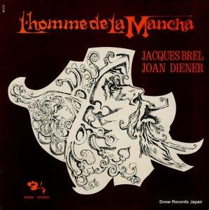 ジャック・ブレル/ジョーン・ディーナー - l'homme de la mancha - 90272