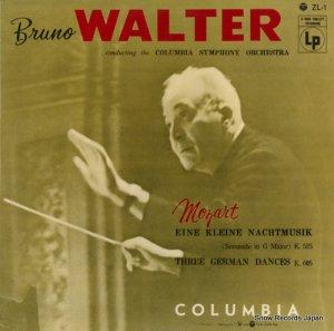 ブルーノ・ワルター - モーツァルト:アイネ・クライネ・ナハムトジーク/三つのドイツ舞曲 - ZL-1