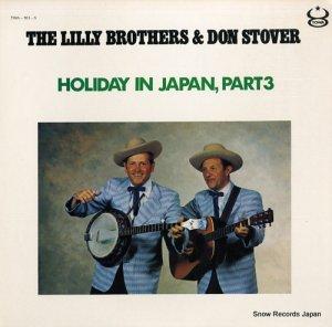リリー・ブラザーズ&ドン・ストーヴァー - holiday in japan, part3 - TWA-103-S