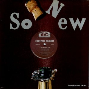 CARLTON BLOUNT - a day without love - SN-1003