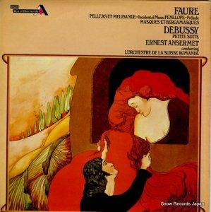 エルネスト・アンセルメ - faure; pelleas et melisande - incidental music - SDD388