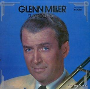 グレン・ミラー - スーパー・デラックス - SWX-10103