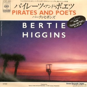 バーティ・ヒギンズ - パイレーツ・アンド・ポエツ - 07SP685