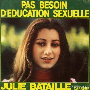 ジュリー・バタイユ - pas besoin d'education sexuelle - 49.109