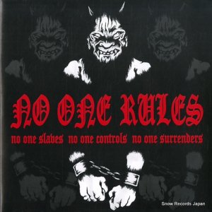 ノー・ワン・ルールズ - no one slaves, no one controls, no one surrenders - RE-16