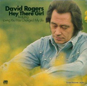 デヴィッド・ロジャース - hey there girl - SD7306