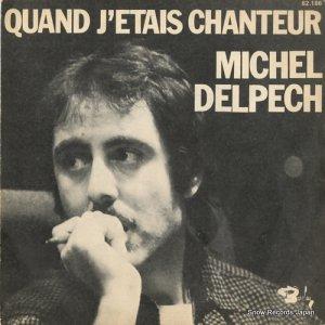 ミッシェル・デルペッシュ - quand j'etais chanteur - 62.186