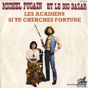 ミシェル・フーガン&ビッグ・バザール - les acadiens - CBS3362