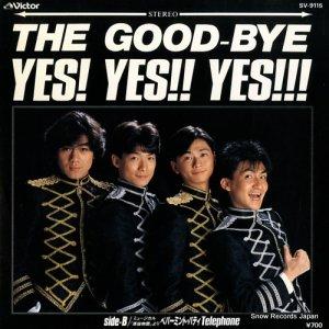 ザ・グッバイ - yes!yes!!yes!!! - SV-9115
