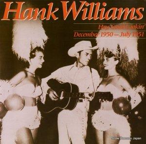 ハンク・ウィリアムス - hey, good lookin' december 1950 - july 1951 - 831634-1Y-2/422831634-1