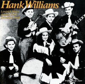 ハンク・ウィリアムス - lovesick blues august 1947 december1948 - 825551-1Y-2