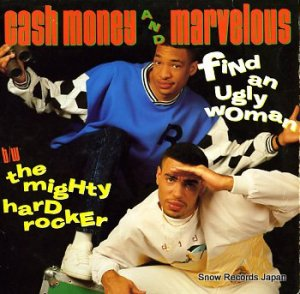 CASH MONEY AND MARVELOUS - find an ugly woman - SLX40143