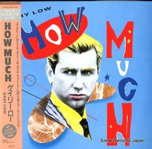 ゲイリー・ロウ - how much - C12Y0180