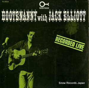 JACK ELLIOTT - hootenanny with jack elliott - FL14019