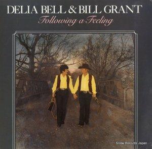 デリア・ベル&ビル・グラント - follwing a feeling - ROUNDER0257