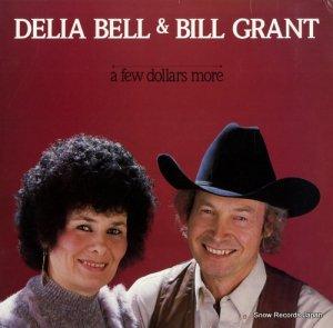 デリア・ベル&ビル・グラント - a few dollars more - ROUNDER0217