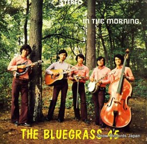 THE BLUEGRASS 45 - in the morning - SLP-1516
