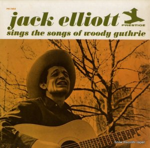 ジャック・エリオット - sing the song of wody guthrie - PR7453