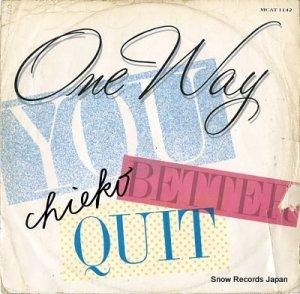 ワン・ウェイ - you better quit - MCAT1142