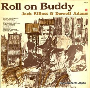 JACK ELLIOTT - roll on buddy - 12T105