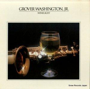 グローバー・ワシントン JR. - winelight - 6E-305