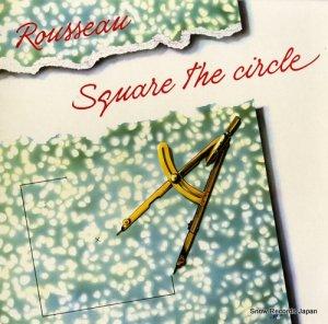 ルソー - square the circle - FGBG2017