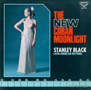 スタンリー・ブラック - 新・キューバン・ムーンライト - SLC147
